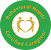 Behavioral Needs Certified Caregiver